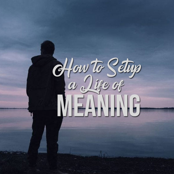 How to Setup a Life of Meaning Album Art