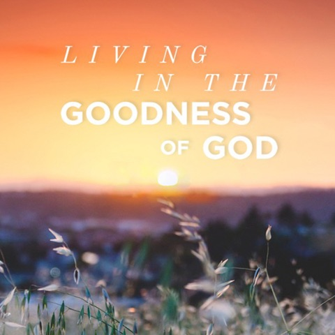 Living in the Goodness of God AlbumArt.jpg